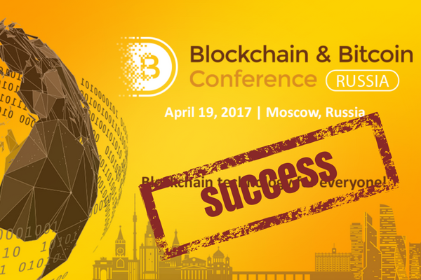 Blockchain and Bitcoin Conference Russia 2017