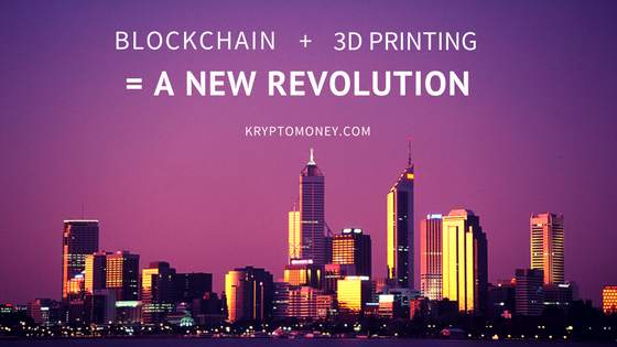 blockchain and 3d printing