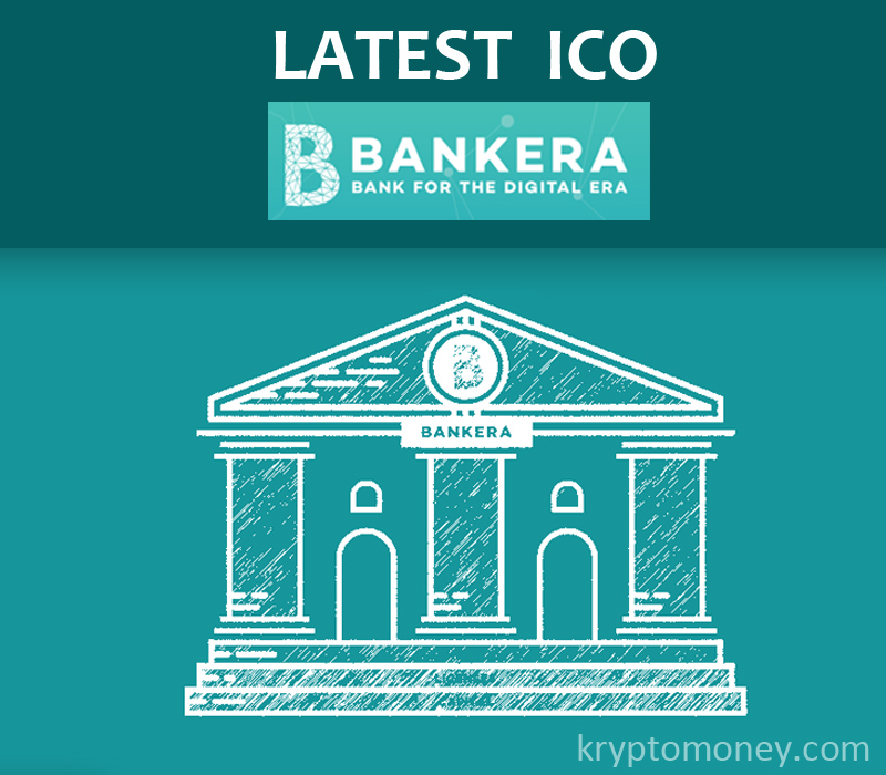 Latest ICO : BANKERA-Banking for the Blockchain Era