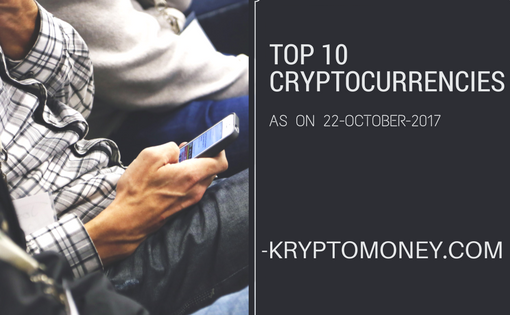 top ten cryptocurrency | |latest cryptocurrency news in india | top ten cryptocurrencies october | top cryptocurrency list october 2017 | list of top ten cryptocurrencies october 2017