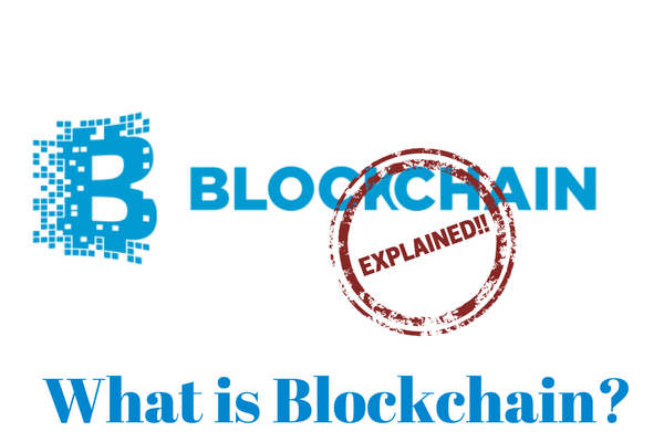 What is Blockchain? Explained in detail.