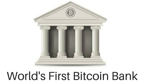World's First Bitcoin Bank