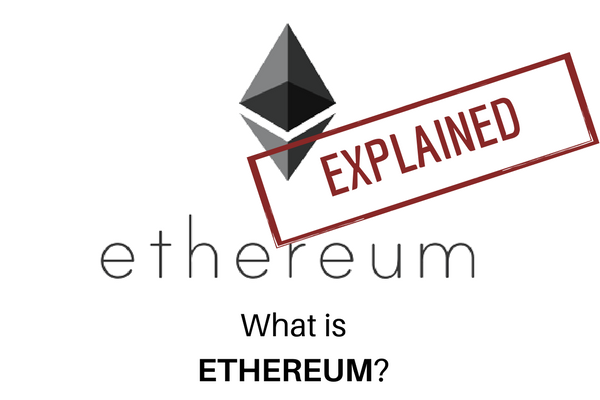 What is Ethereum? | A Beginner's Guide To Ethereum Cryptocurrency