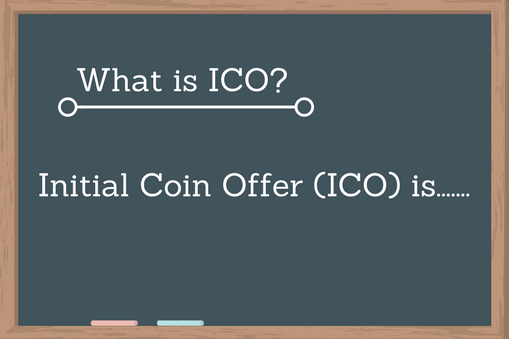What is an ICO | What is Initial Coin Offer | ICO Explained | Meaning of ICO