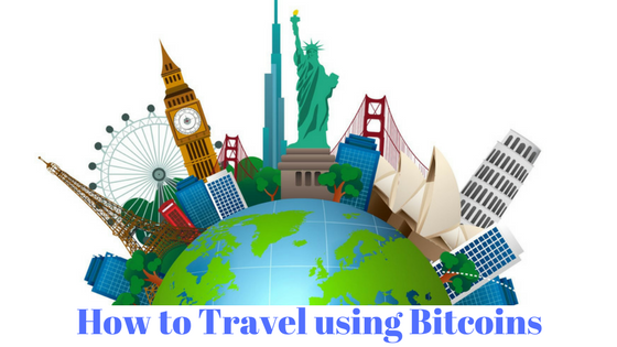 How to travel using Bitcoins
