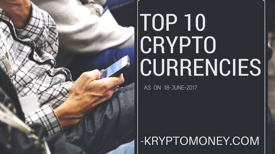 Top Ten Cryptocurrencies as on 18 June 2017