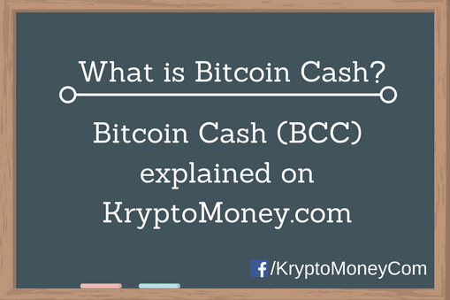 What is Bitcoin Cash and Why Is It Happening?