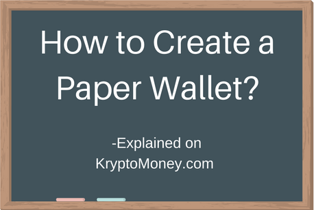 Paper Wallet | How to Create a Paper Wallet | How to set up a paper wallet | What is Paper Wallet
