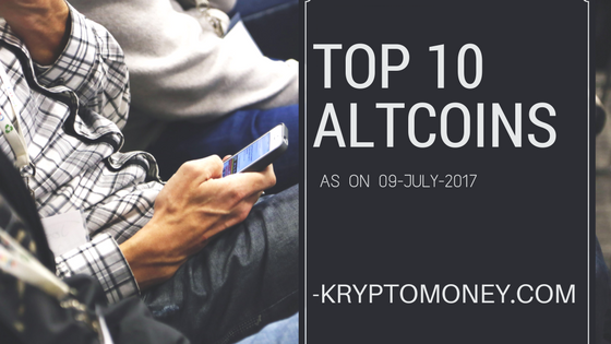 Top Ten Altcoins as on 9 July 2017