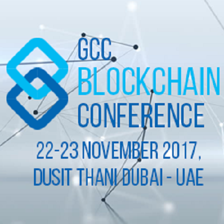 GCC Blockchain Conference in Dubai on 22-23 November 2017