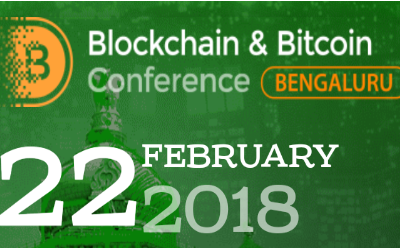 Blockchain & Bitcoin Conference Bengaluru, India February 2018