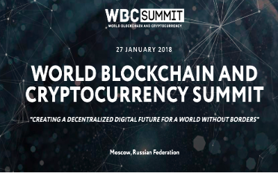 World Blockchain And Cryptocurrency Summit 2017 – Moscow