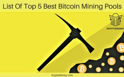 List Of Best Bitcoin Mining Pool