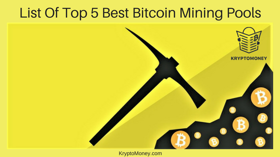 Best Bitcoin Mining Pool- Top 5 Mining Pool For Bitcoin in 2018