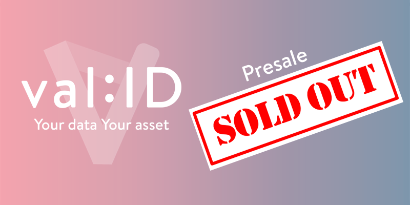 VALID ITO Pre-Sale Sold Out, $7 Million Raised