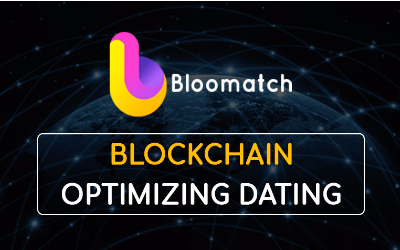 Bloomatch – Blockchain Technology Based Dating Platform