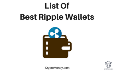 List Of Best Ripple Wallets To Safely Store Your Ripple Tokens