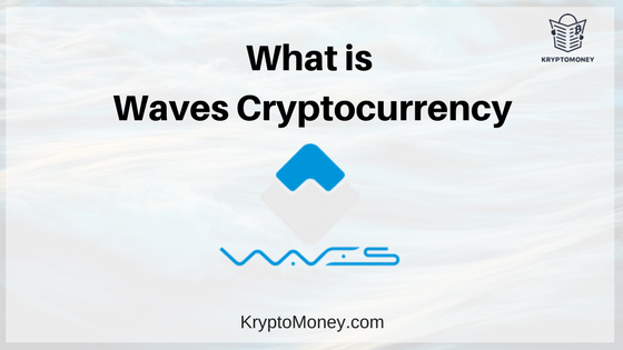 what is waves coin | what is waves cryptocurrency | what is waves Blockchain | what is waves platform | waves smart contracts | waves blockchain technology
