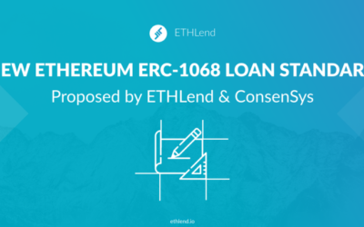 "ETHLend Creates a Loan Standard ""ERC-1068"" With ConsenSys"