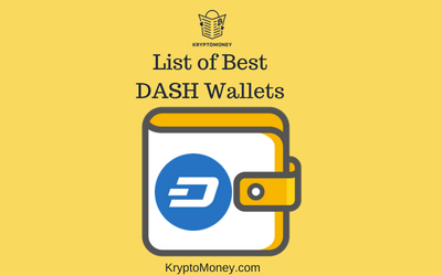 List of Best DASH Wallets | Where To store DASH Cryptocurrency