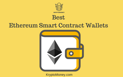 Top Ethereum Wallets That Supports Smart Contracts