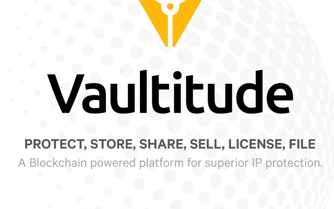 Vaultitude: A Blockchain Solution For Intellectual Property Protection