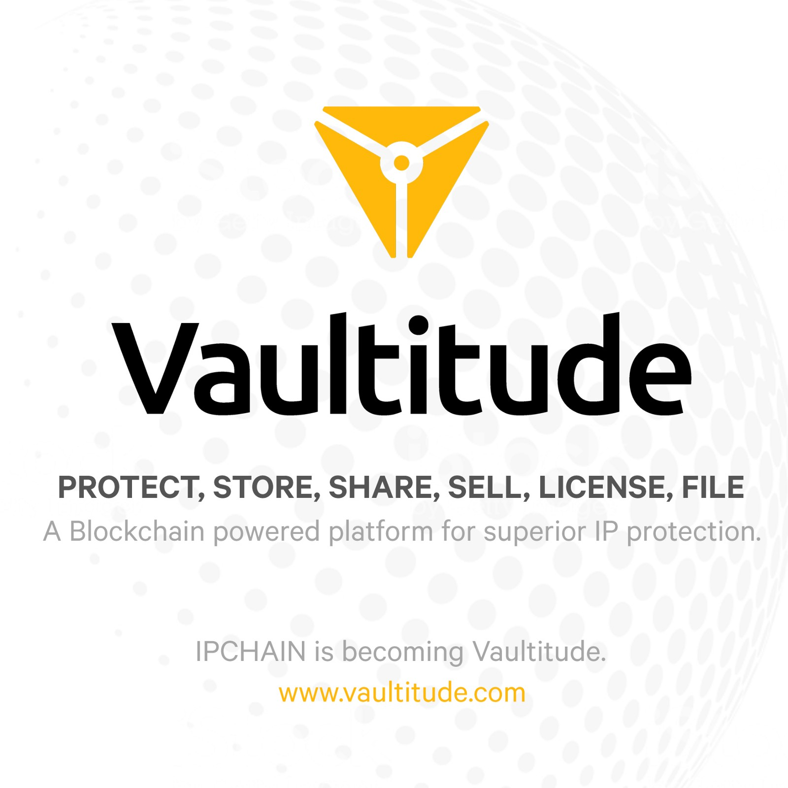 Vaultitude | Intellectual Property protection | Vaultitude blockchain | Vaultitude benefits | IPChain Database | Blockchain updates