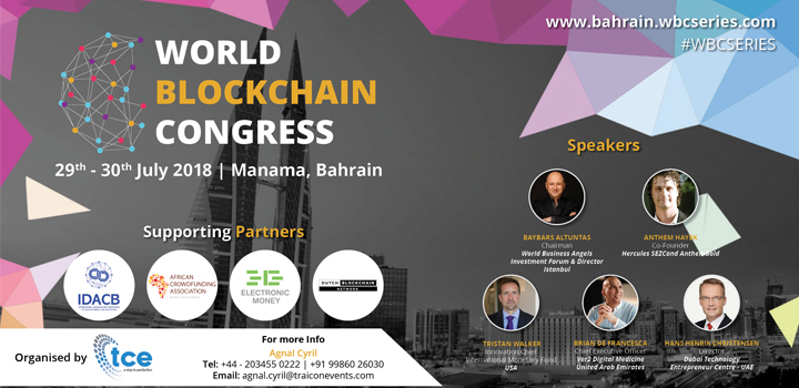World Blockchain Congress 2018 Bahrain | World Blockchain Congress series | Blockchain Updates | Blockchain events 2018