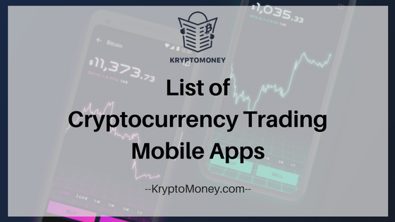 Cryptocurrency Trading Smartphone apps | Crypto apps | Binance | Bitfinex | CEX | Cryptocurrency news