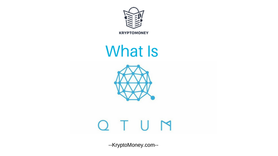 what is qtum | qtum coin | qtum cryptocurrency