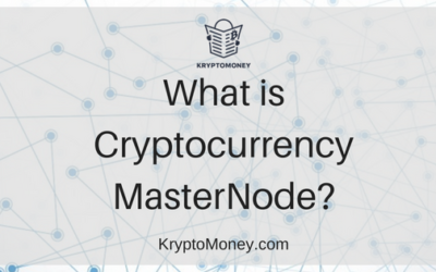 What is A Masternode? | Guide To Cryptocurrency Masternodes