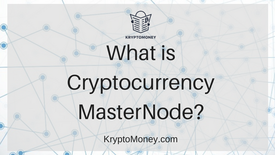 masternode | cryptocurrency masternode | dash masternode | what is crytocurrency masternode