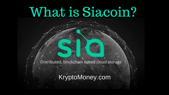 what is siacoin | sia coin cryptocurrency | siacoin mining | siacoin wallets | siacoin roadmap | siacoin team
