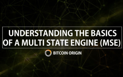 Bitcoin Origin: Understanding the Basics of a Multi-State Engine (MSE)