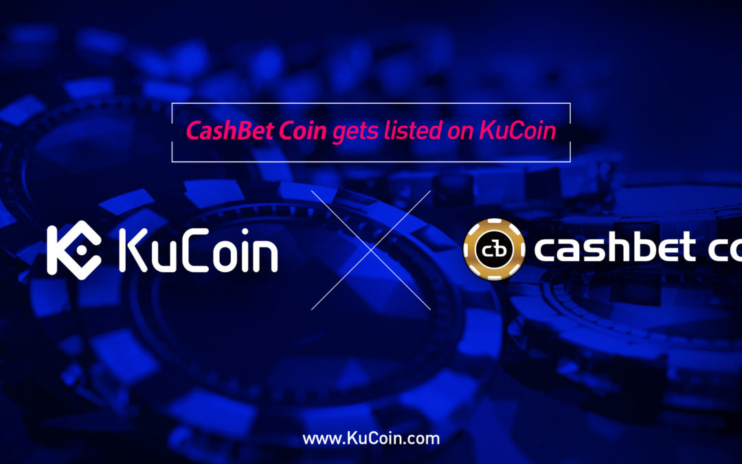 CashBet (CBC) is Now Trading on KuCoin Exchange!