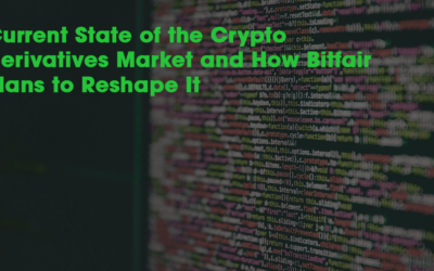 Current State of the Crypto Derivatives Market and How Bitfair Plans to Reshape It
