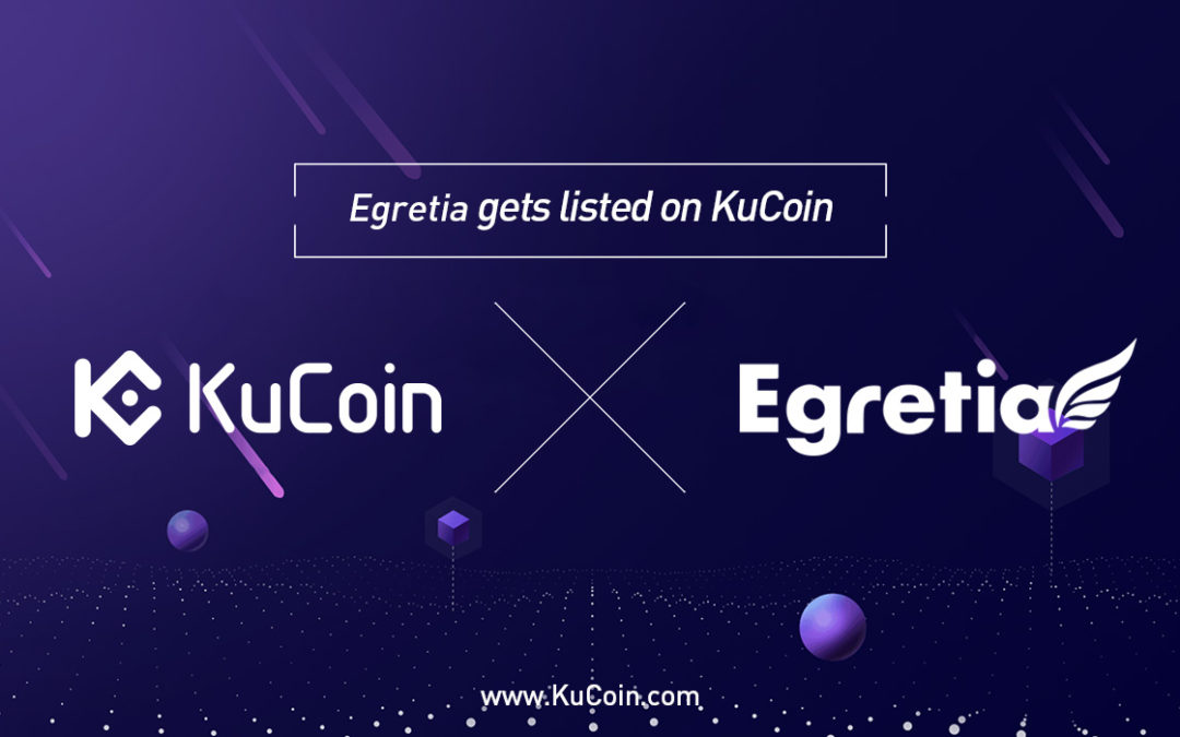 Egretia EGT Now Trading At KuCoin Exchange Platform
