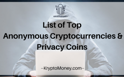 List Of Top 5 Anonymous Cryptocurrencies 2018