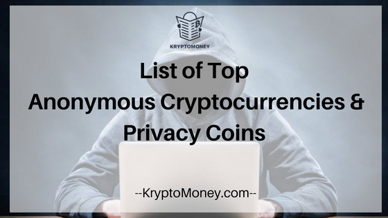 top anonyomous coins | top privacy coins | top anonymous cryptocurrencies | top private cryptocurrencies | dash | monero | zcash | pivx | bitcoin private