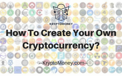 A Guide On How To Create Your Own Cryptocurrency (With Technical Details)