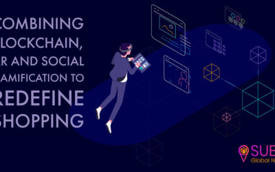 SUBAJ: Combining Blockchain,AR And Social Gamification To Redefine Shopping