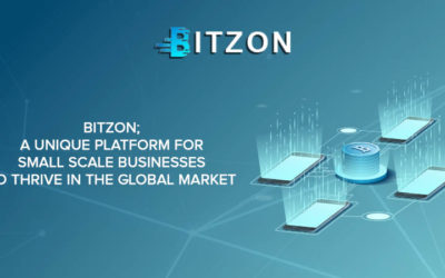 Bitzon – A Unique Blockchain Technology Based Platform For Small Scale Businesses To Thrive In The Global Market