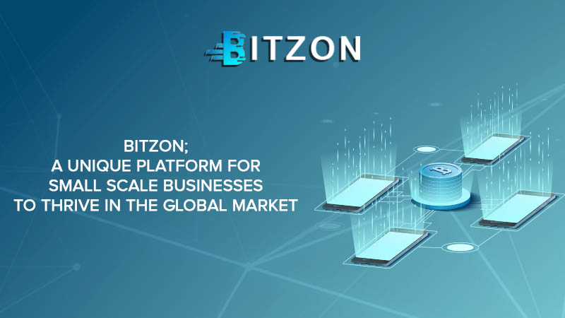 Bitzon - A Blockchain Based Platform For Small Scale