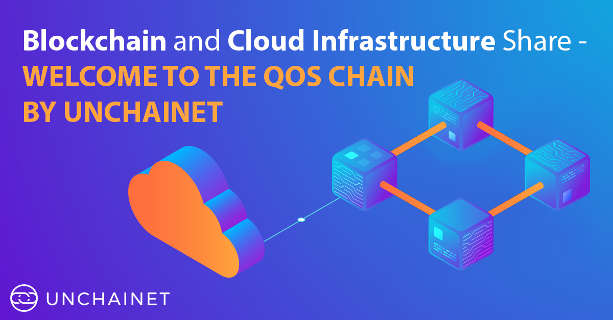 cloud infrastructure | unchainnet | blockchain cloud computing