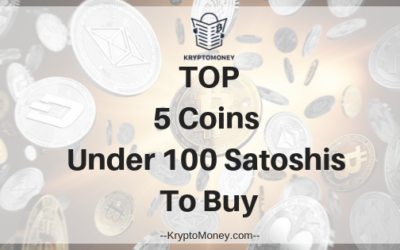 Top 5 Coins Under 100 Satoshis To Buy On Binance Cryptocurrency Exchange
