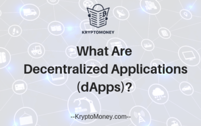What Are Decentralized Applications? What are dApps?