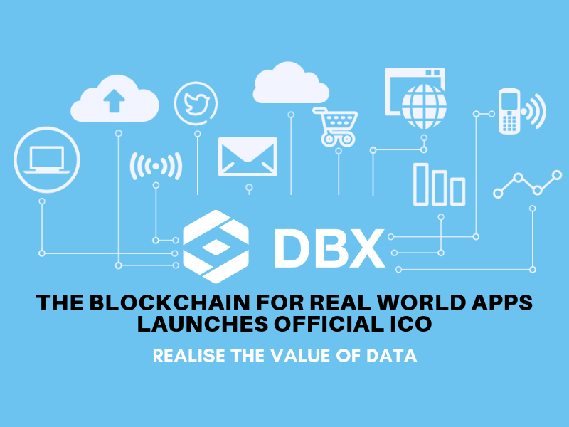 DBX–The Blockchain For Real World Apps Launches Official ICO
