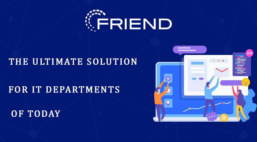 Friend: World's First Open Source Virtual Computer