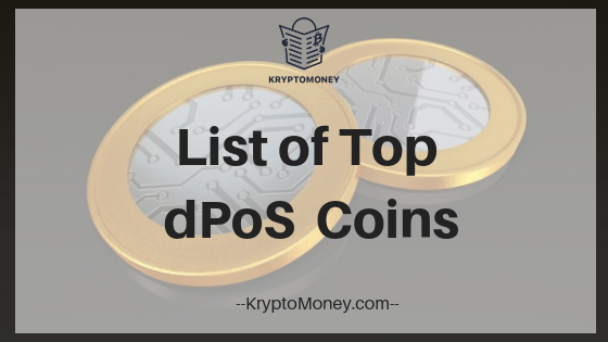 List Of DPOS Coins | DPOS Cryptocurrencies