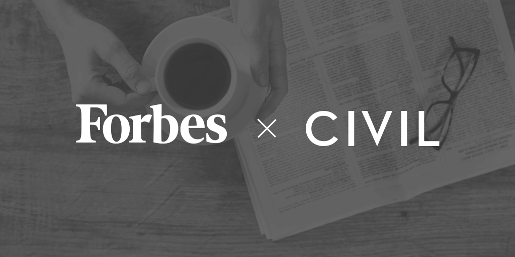 Forbes | Civil | Blockchain Network | Decentralized Network